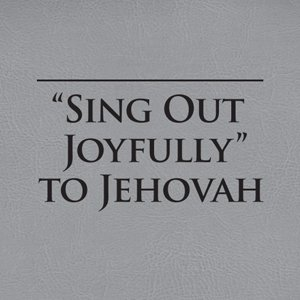 Sing Out Joyfully