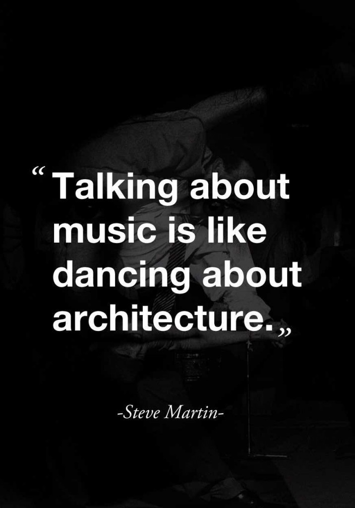 Steve Martin Music Quote