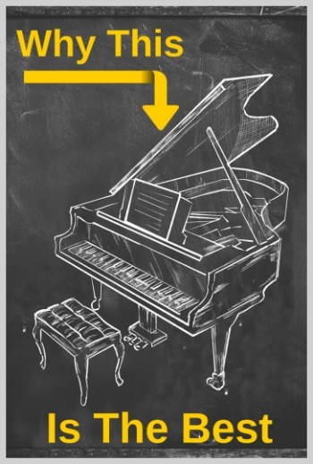 Why Piano Is The Best
